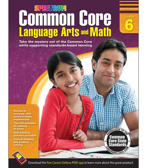 Spectrum® Common Core Language Arts and Math, Grade 6 Parent