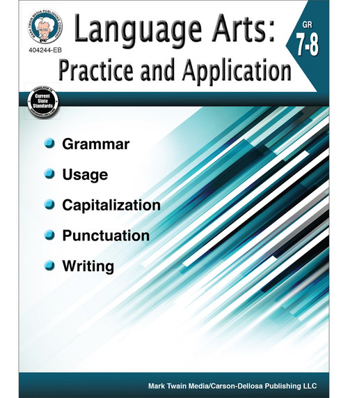 Mark Twain Language Arts: Practice and Application, Grades 7 - 8 Teacher