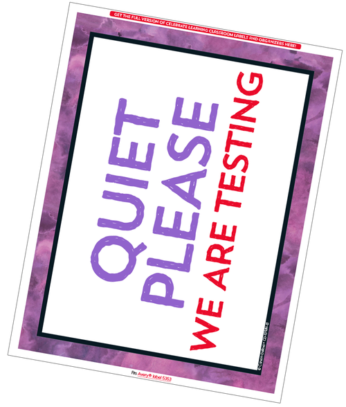 Celebrate Learning Classroom Testing Sign Free Printable