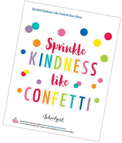 Schoolgirl Style: Sprinkle Kindness Like Confetti Door Décor Free Printable