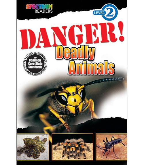DANGER! Deadly Animals Reader Grade K-1 Free eBook