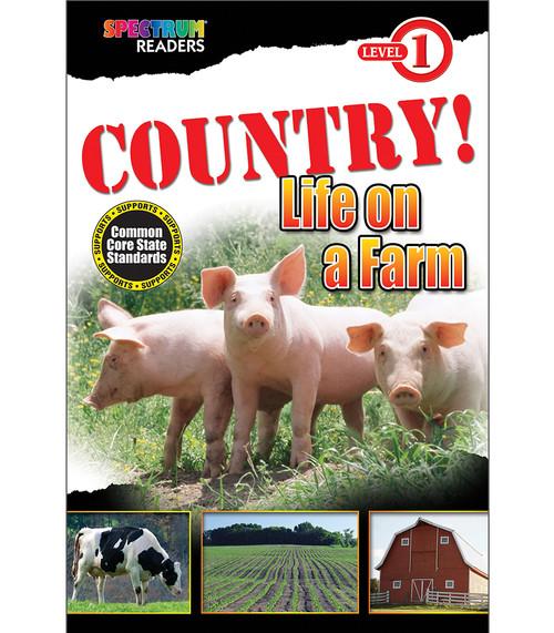 COUNTRY! Life on a Farm Reader Grade Preschool-1 Free eBook