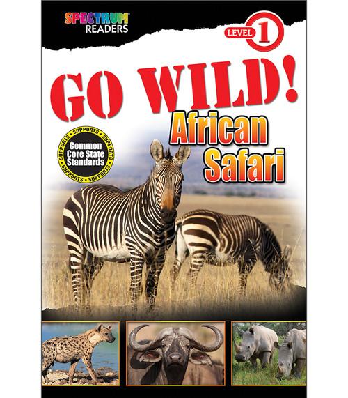 GO WILD! African Safari Reader Grade Preschool-1 Free eBook