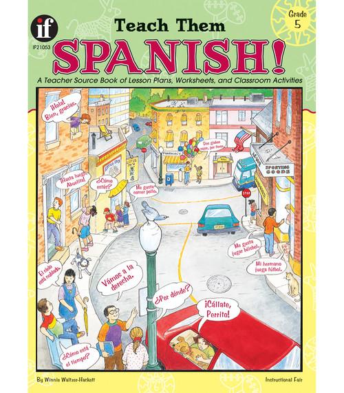 Instructional Fair Teach Them Spanish!, Grade 5 Teacher