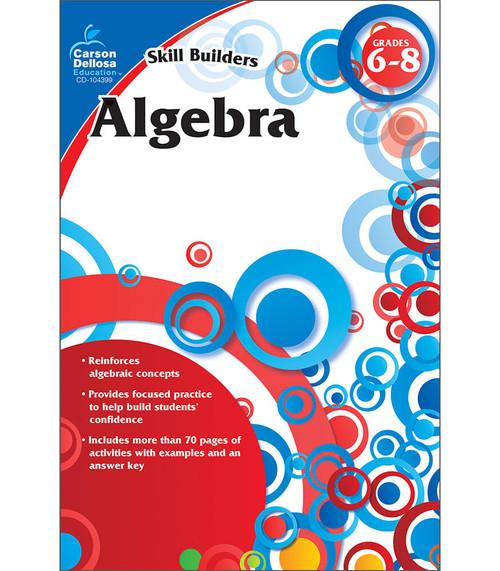Carson-Dellosa Algebra, Grades 6 - 8 Parent