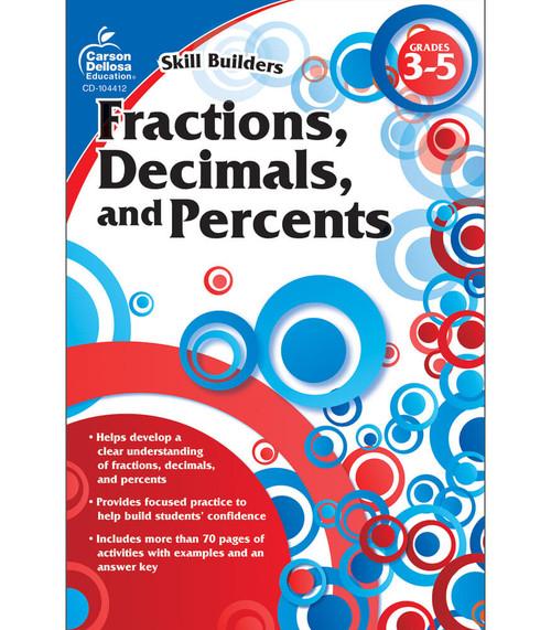 Carson-Dellosa Fractions, Decimals, and Percents, Grades 3 - 5 Parent