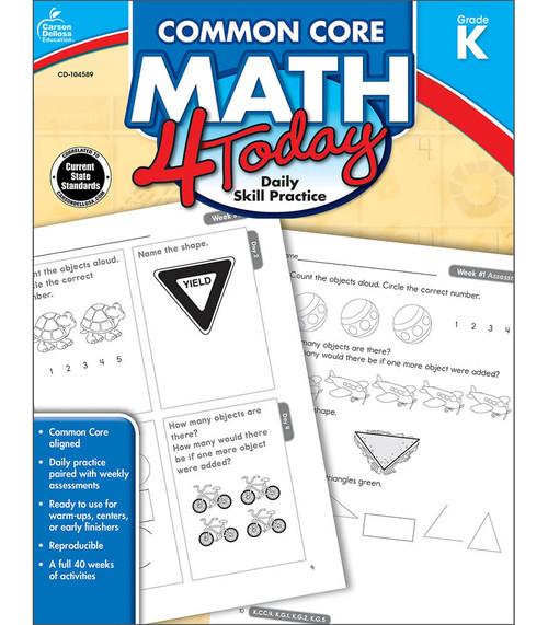 Carson-Dellosa Common Core Math 4 Today, Grade K Teacher
