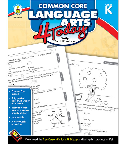 Carson-Dellosa Common Core Language Arts 4 Today, Grade K Teacher