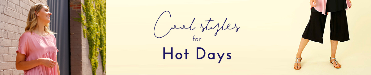 Cool Styles for Hot Days