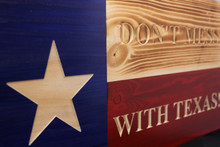 Rustic Don't Mess with Texas Flag