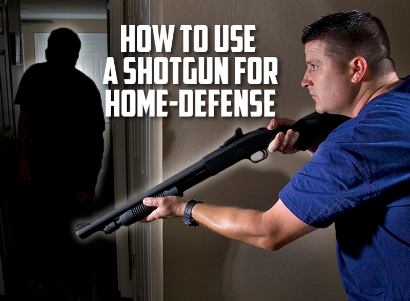 How To Use A Shotgun For Home-Defense