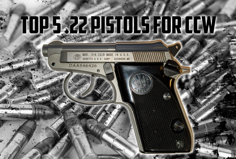 Top Five .22 Pistols for Concealed Carry
