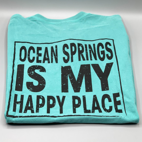 Ocean Springs Mercantile Logo front, Ocean Springs is my Happy Place Back Teal Comfort Colors T-Shirt