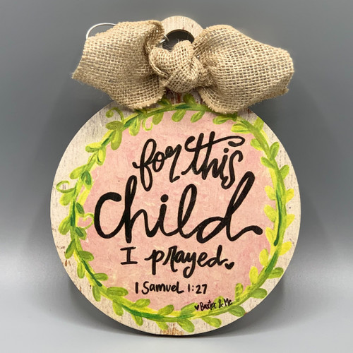 For this Child I Prayed Ornament