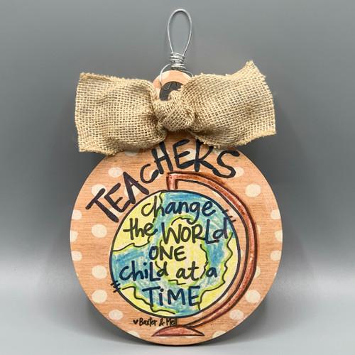 Teachers Change the World Ornament