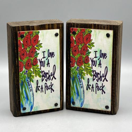 I Love You a Bushel & a Peck Wood Happy Block