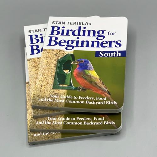 Stan Tekiela's Birding for Beginners, South