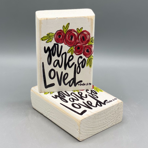 """""""You Are So Loved"""" Wood Mini Block"""