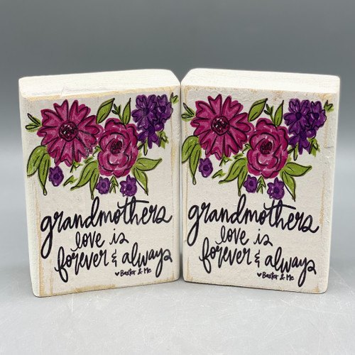 """Grandmothers Love is Forever & Always"" Wood Mini Block"