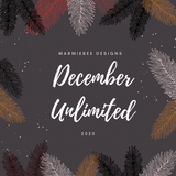 December 2020 Unlimited MarmieBee Designs *Black Friday Price*
