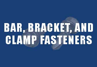 Bar Bracket and Clamp Fasteners