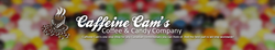 Caffeine Cams Coffee & Candy Company Inc