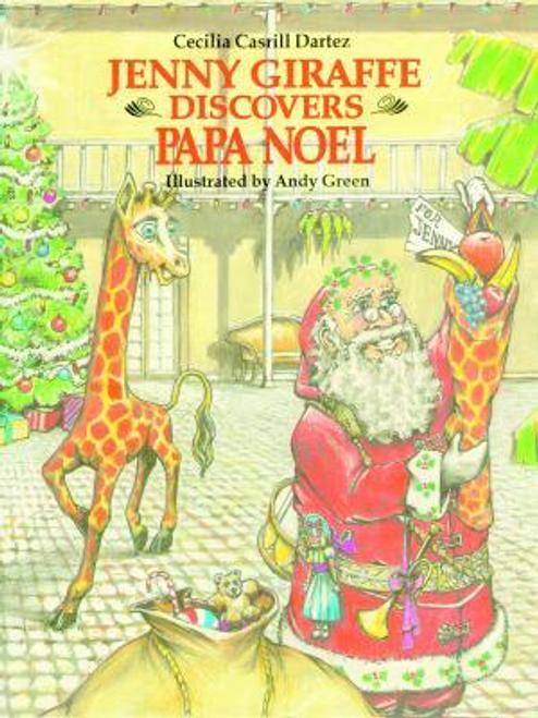 Jenny Giraffe Discovers Papa Noel
