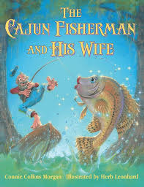 The Cajun Fisherman and His Wife