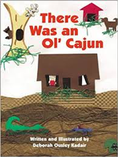 There Was an Ol'Cajun
