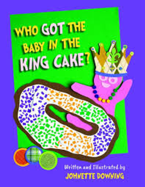 Who Got The Baby In The King Cake