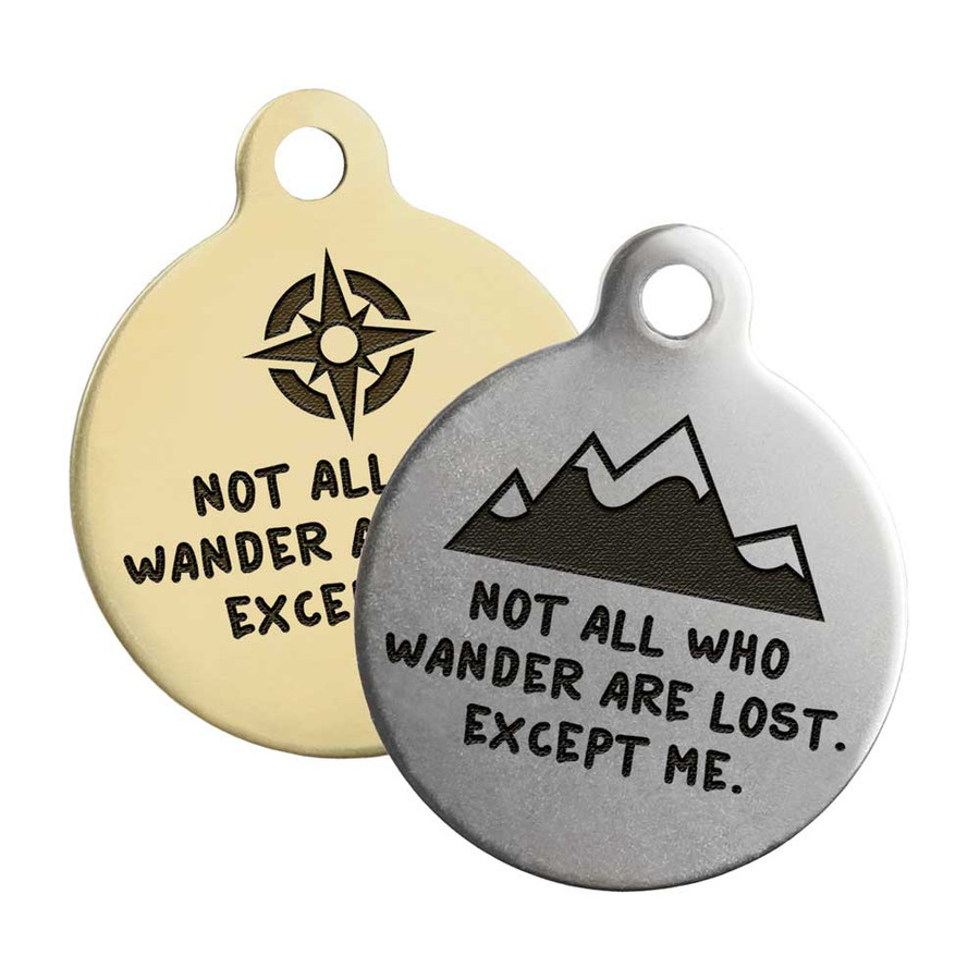 Not All Who Wander Are Lost Dog Tag - Group Photo