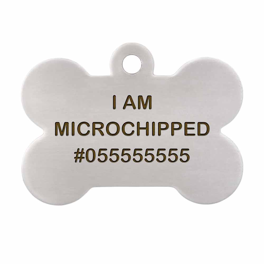 I am Microchipped Bone ID Tag - Engraving Front Side Stainless Steel