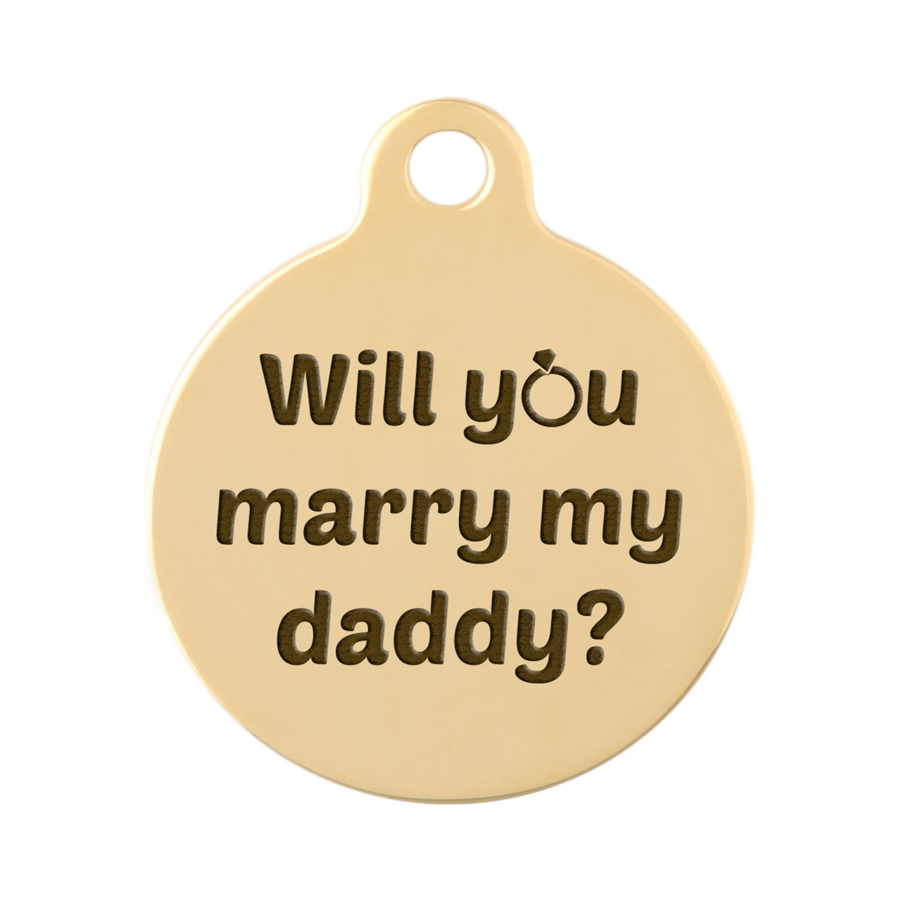 Signature Proposal Dog ID Tags - Will You Marry my Daddy? Gold Plated