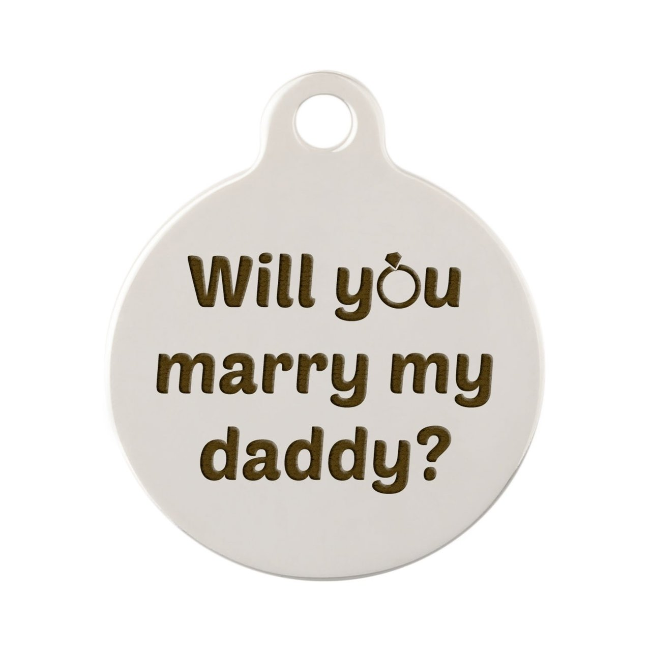Signature Proposal Dog ID Tags - Will You Marry my Daddy? Nickel Plated