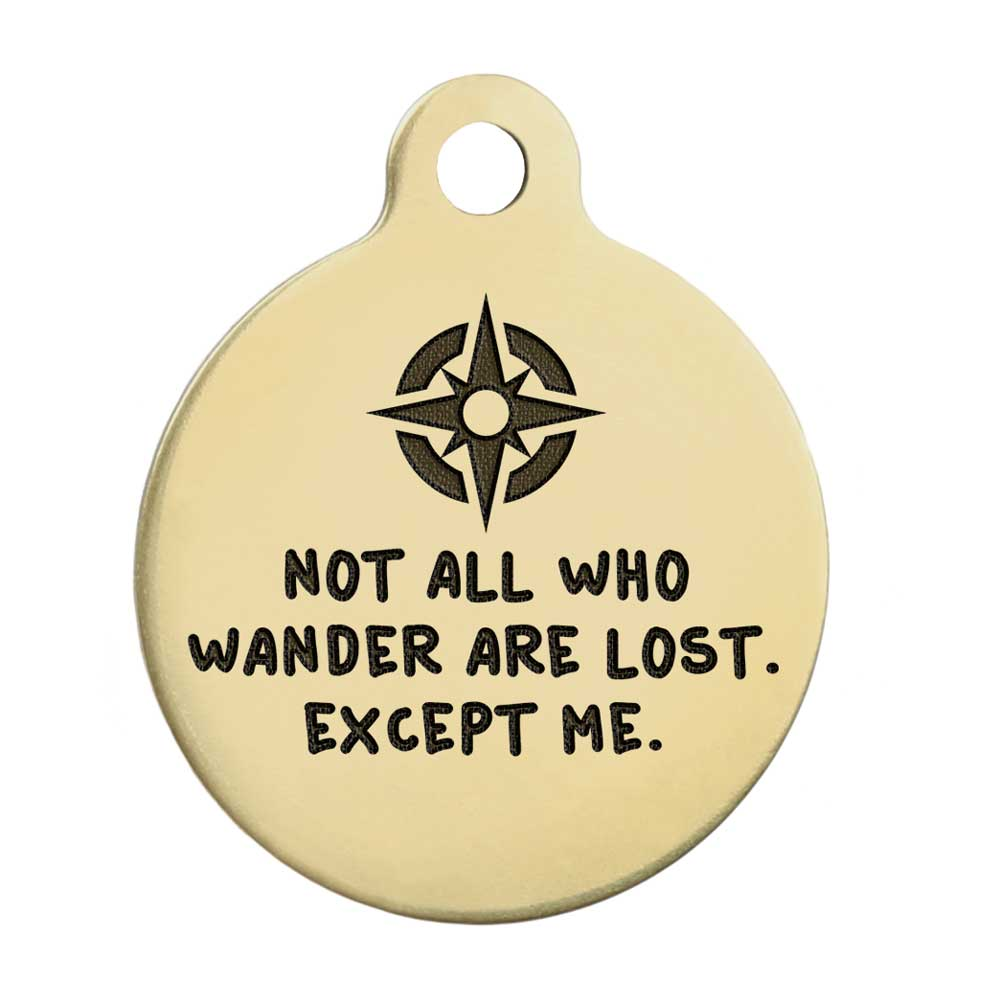 Not All Who Wander Are Lost Dog Tag - Brass Compass