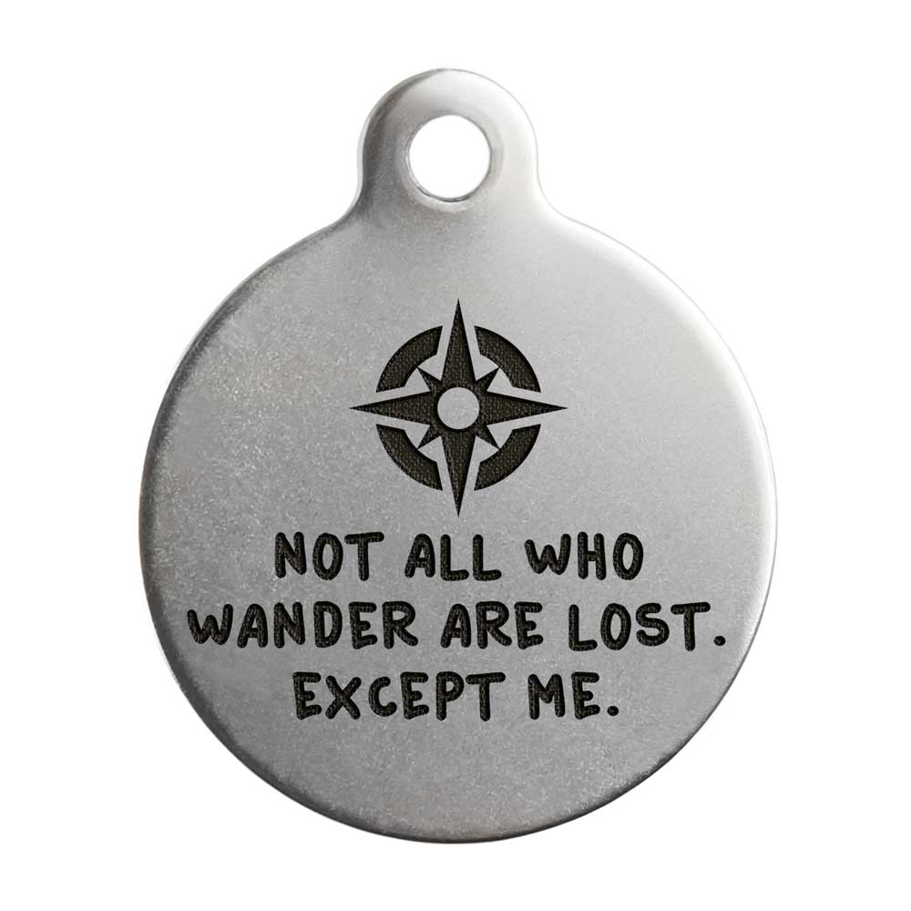 Not All Who Wander Are Lost Dog Tag - Stainless Steel Compass