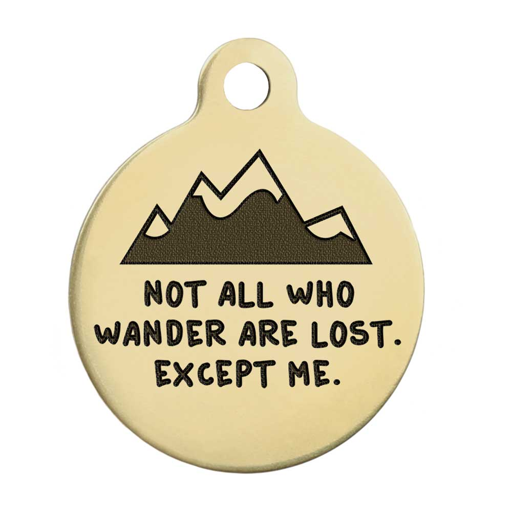 Not All Who Wander Are Lost Dog Tag - Brass Mountains