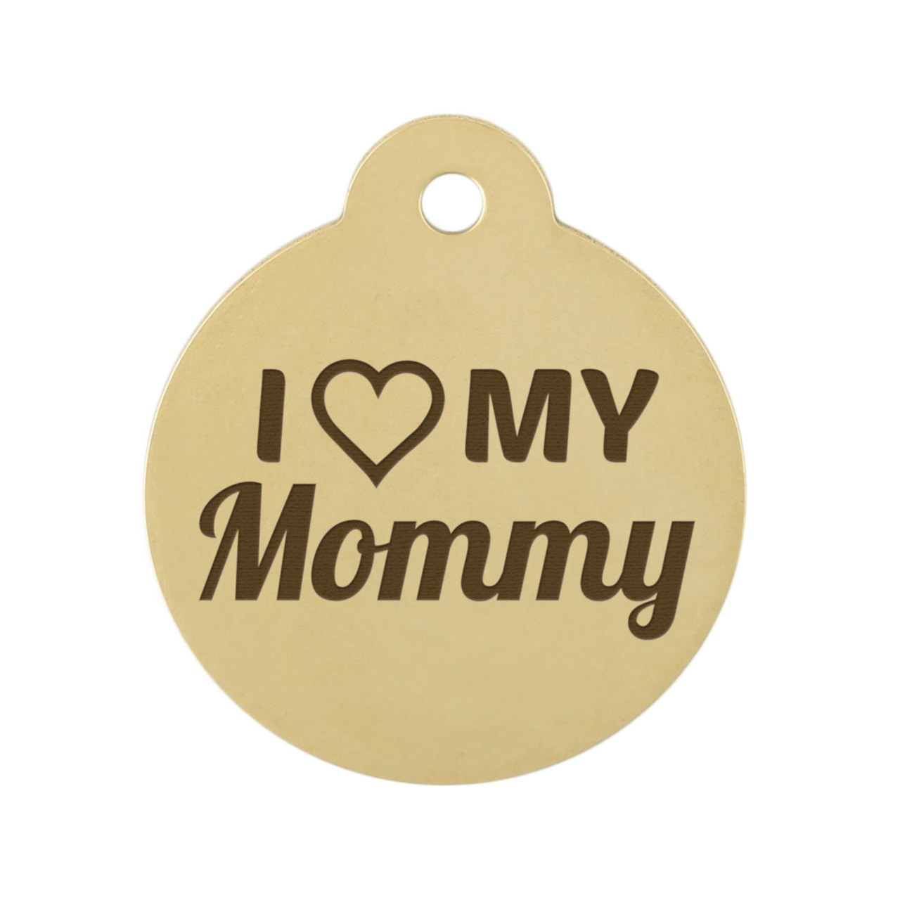 I Love My Mommy Dog ID Tags Brass Font Tag