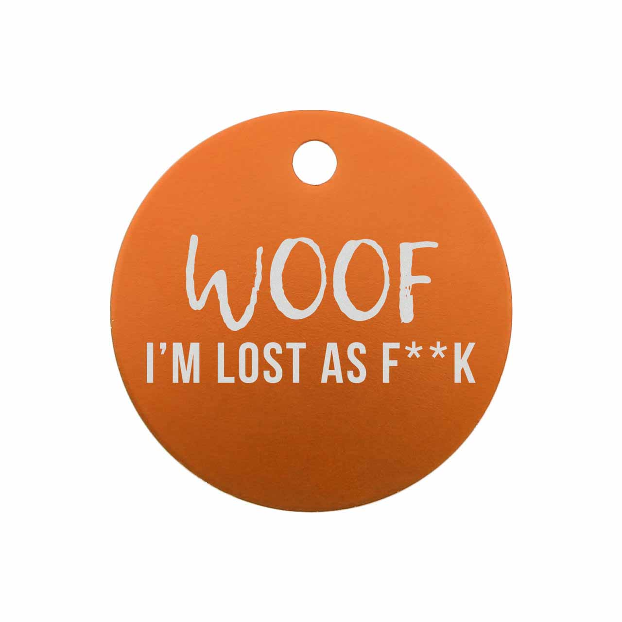 Woof 'm Lost a F**K Dog Tags Orange