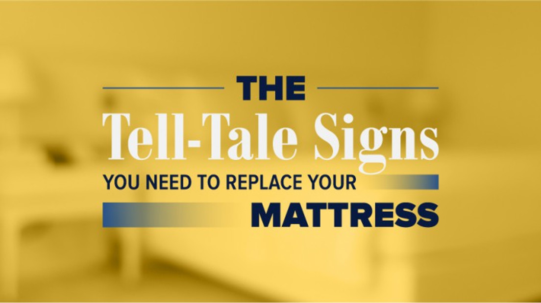 The Tell-Tale Signs You Need To Replace Your Mattress