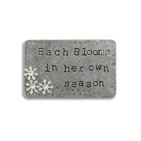 Small silver rectangle pendant with 'each blooms in her own season'