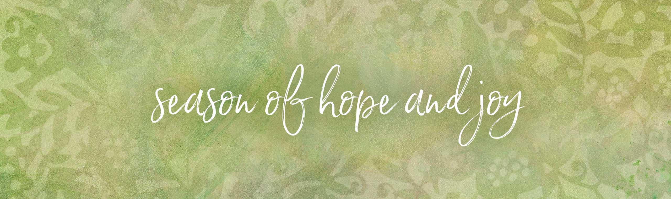 Season of Hope and Joy