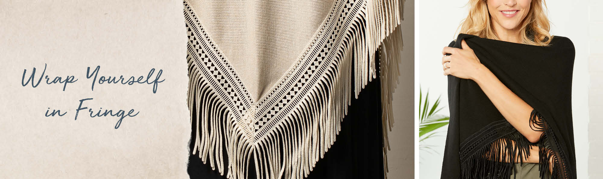 Wrap Yourself in Fringe. Woman wrapped in a black shawl with fringe on the edges.