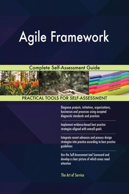Agile Framework Complete Self-Assessment Guide