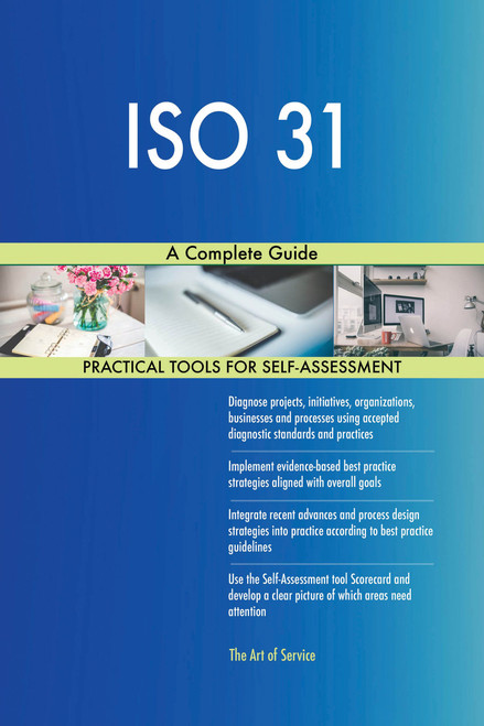 ISO 31 A Complete Guide