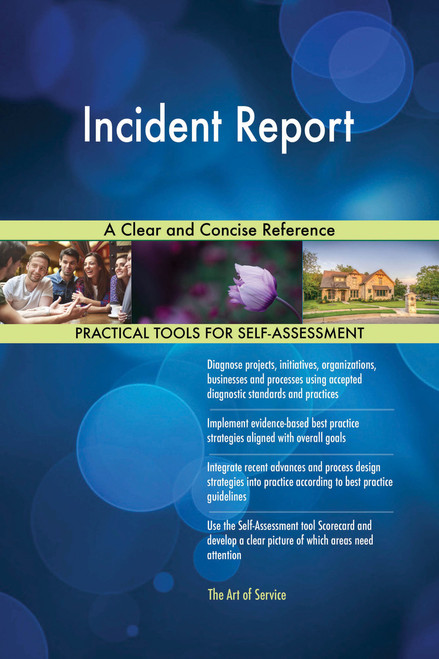 Incident Report A Clear and Concise Reference