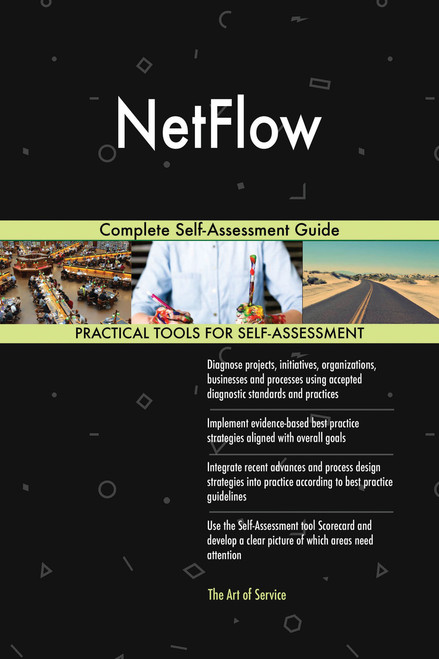 NetFlow Complete Self-Assessment Guide