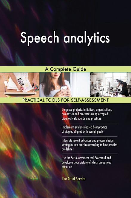 Speech analytics A Complete Guide