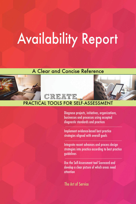 Availability Report A Clear and Concise Reference