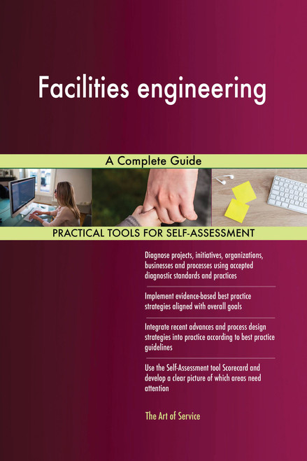 Facilities engineering A Complete Guide